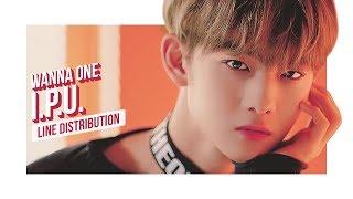 Video WANNA ONE - I.P.U. Line Distribution (Color Coded) | 워너원 - 약속해요 MP3, 3GP, MP4, WEBM, AVI, FLV Maret 2018