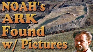 Noah's Ark Found! With Evidence/Pictures! FULL, Remastered Documentaries