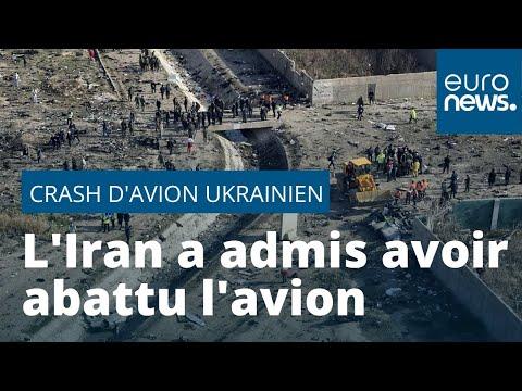 Les excuses de l'Iran après le crash de l'avion ukrainien