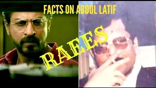 'RAEES' Top Facts About Gangster Abdual latif Raees (Latest) - Raees 2017