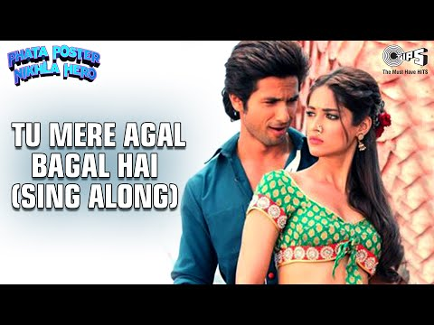 Tu Mere Agal Bagal Hai Lyrics Video - Phata Poster Nikhla Hero - Shahid  Mika & Ileana 12 December 2013 02 PM