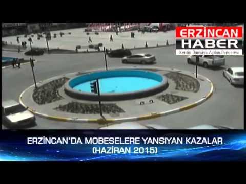 Erzincan'da Kazalar Mobese Kameralarında Haziran 2015