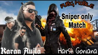 Pubg Mobile Sniper Only Match Ft Facts Karan Aujla