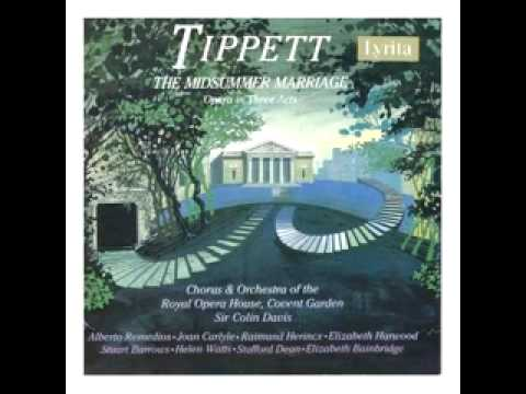 The Midsummer Marriage by Michael Tippett, conducted by Davis on Lyrita