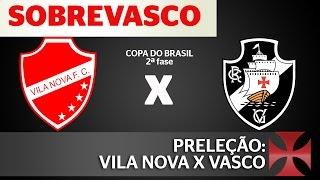 As nossas expectativas pro confronto entre Vila Nova e Vasco pela segunda fase da Copa do Brasil. Confere aí! programa-piloto do Comunidade SobreVasco: https...