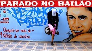 PARADO NO BAILÃO - MC L Da Vinte e MC Gury - ( Fezinho Patatyy )