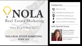 NOLA Real Estate Marketing Podcast - Episode 2