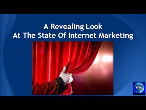 A Revealing Look At The State Of Internet Marketing