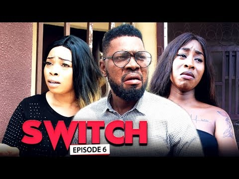 SWITCH (FINAL Chapter) - LATEST 2019 NIGERIAN NOLLYWOOD MOVIES