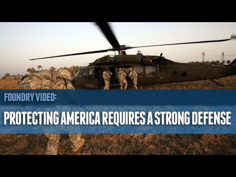 Protecting America Requires a Strong Defense