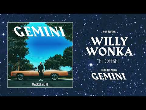 MACKLEMORE FEAT OFFSET - WILLY WONKA