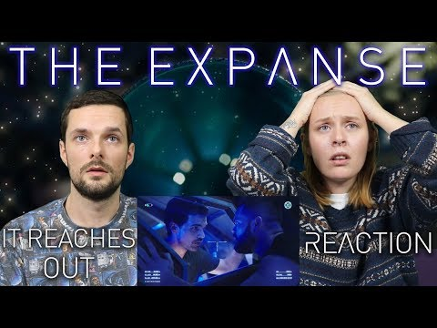 The Expanse S03E08 'It Reaches Out' - Reaction & Review!