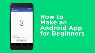 Video How to Make an Android App for Beginners MP3, 3GP, MP4, WEBM, AVI, FLV Februari 2019