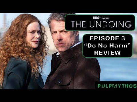 "The Undoing - Episode 3 ""Do No Harm"" (Review)"