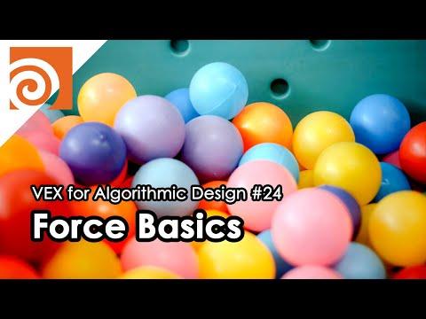 [VEX for Algorithmic Design] E24 _ Force Basics