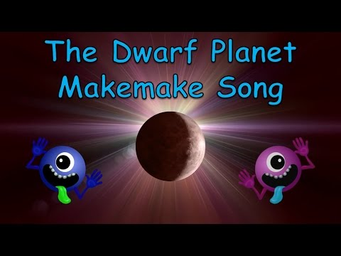 The Dwarf Planet Makemake Song | Makemake Song for Kids | Makemake Facts | Silly School Songs