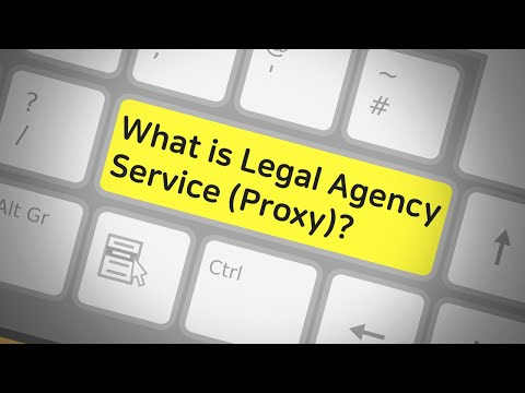 What is Legal Agency Service (Proxy)?