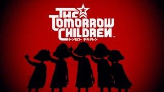 ПЕРВЫЙ ВЗГЛЯД • The Tomorrow Children