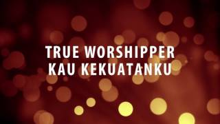 Download Lagu True Worshipper - Kau Kekuatanku Mp3