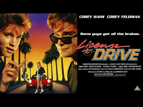 License to Drive (1988) Podcast - Corey Haim - Corey Feldman - DVD FAN COMMENTARY - Heather Graham