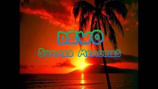 Dewo- Summer Memories