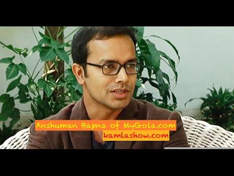 Anshuman Bapna on MyGola, Entrepreneurship & Pivots