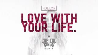 Featuring:Hollyn (Capital Kings Remix)