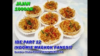 Video IDE KREATIF SIAP JUALAN PART 12 - INDOMIE GORENG MANGKOK PANGSIT  DIJUAL  1000AN LARIS MANIS MP3, 3GP, MP4, WEBM, AVI, FLV Mei 2019