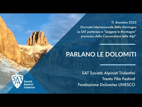 """Giornata Internazionale della Montagna - """"Parlano le Dolomiti"""" - SAT, TFF e Dolomi… видео"""