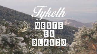 Tykelh - Mente en blanco