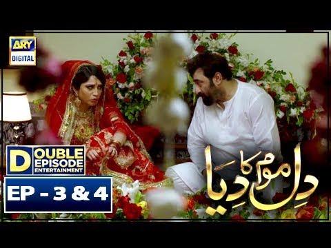 Dil Mom Ka Diya Episode 3 & 4 – 4th September 2018 - ARY Digital Drama - Thời lượng: 1 giờ, 18 phút.
