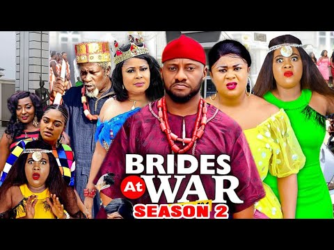 BRIDES AT WAR SEASON 2 - Yul Edochie (New Movie) 2020 Latest Nigerian Nollywood Movie Full HD