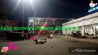 Download Lagu Katni murawada Railway Station  M. P. 🏮🗼 Mp3