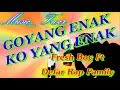 Download Lagu Goyang Enak Fresh Boy  Ft Defar Rap Family (Twer_Music) Mp3 Free