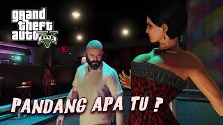 PANDANG APA TU~?? (GTA 5 Malaysia) - GTA 5 Story Mode Walktrough Gameplay | Part 22