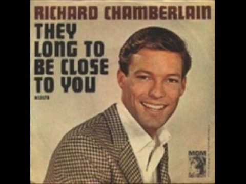 Tekst piosenki Richard Chamberlain - (They Long to Be) Close to You po polsku