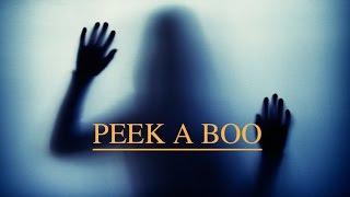 Video Peek A Boo - Horror Short Film MP3, 3GP, MP4, WEBM, AVI, FLV Januari 2019