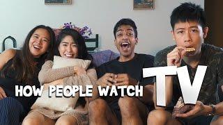 Video How People Watch TV MP3, 3GP, MP4, WEBM, AVI, FLV Juli 2018