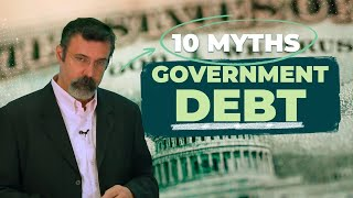 Video 10 Myths About Government Debt MP3, 3GP, MP4, WEBM, AVI, FLV Agustus 2019
