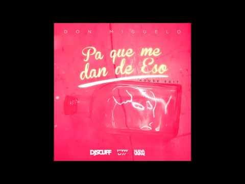 Pa' Que Me Dan Eso (Audio)