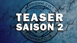 TEASER SAISON 2 - MOFC TV