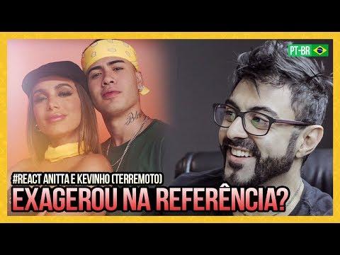 Videos musicales - REAGINDO a Anitta & Kevinho - Terremoto (Official Music Video)