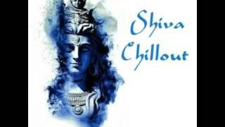 SHIVA CHILLOUT - Lounge   Chill   Ibiza Style