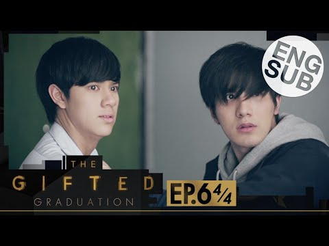 [Eng Sub] The Gifted Graduation | EP.6 [4/4]