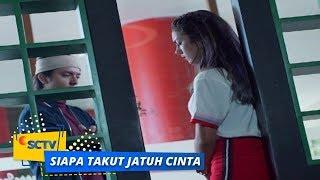 Nonton Highlight Siapa Takut Jatuh Cinta   Episode 181 Dan 182 Film Subtitle Indonesia Streaming Movie Download