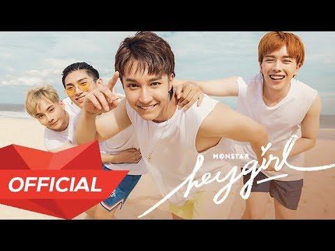 [Summer Project] MONSTAR - 'HEY GIRL' M/V (Official) - Thời lượng: 3 phút và 19 giây.