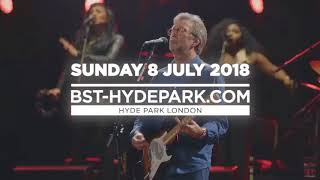 Eric Clapton is coming to BST Hyde Park 2018!