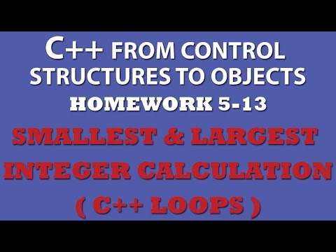 C++ Finding Smallest & Largest Integers (Ex 5.13) C++ While Loops