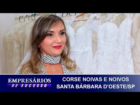 CORSE NOIVAS E NOIVOS SANTA BÁRBARA D'OESTE/SP, EMPRESÁRIOS DE SUCESSO