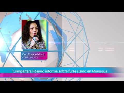Compañera Rosario informa sobre furte sismo en Managua